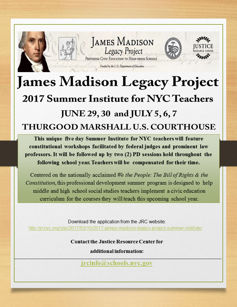 2017 James Madison Legacy Project Summer Institute